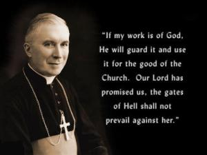 archbishplefebvrequote if my work is of God
