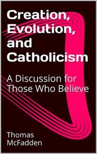 BookcoverCreation, Evolution and Catholicism